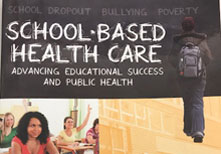 School-Based Health Care Advancing Educational Success and Public Health